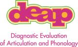 Diagnostic Evaluation of Articulation & Phonology (DEAP)